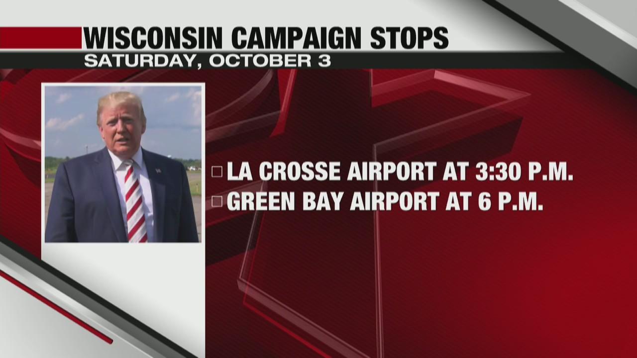 President Trump's campaign rallies Saturday in La Crosse and Green Bay