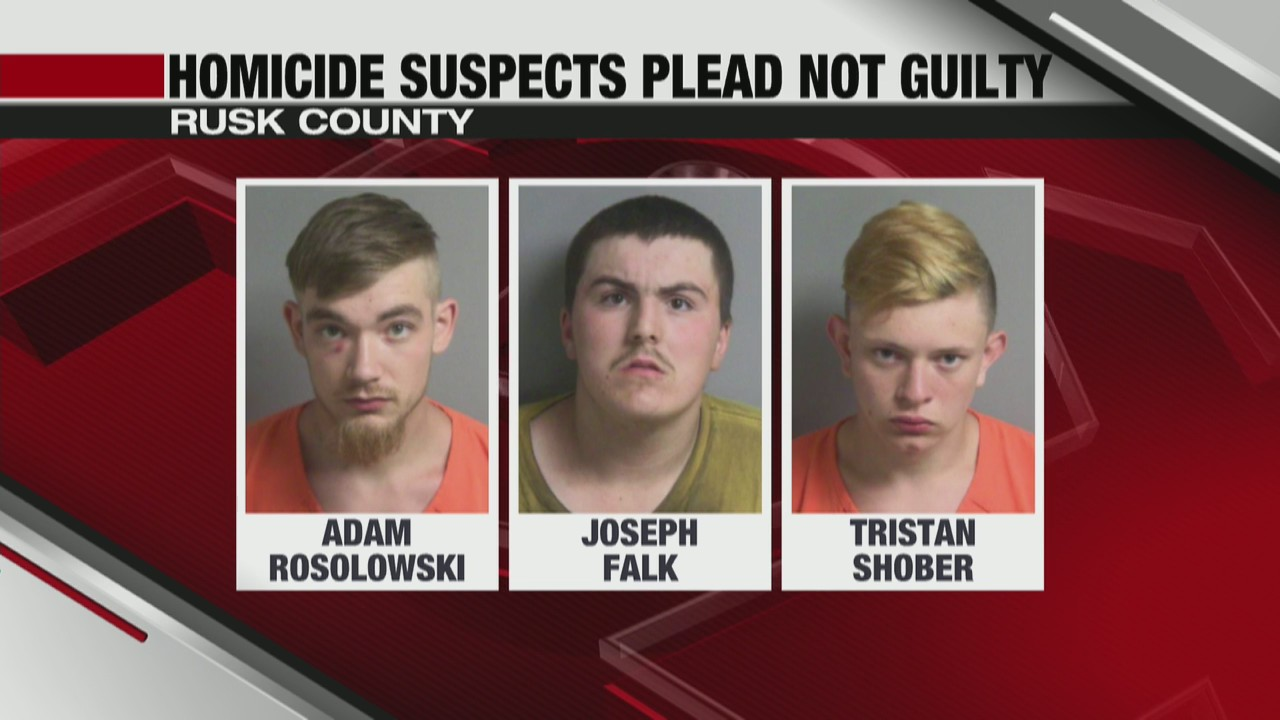 Rusk County homicide suspects plead not guilty