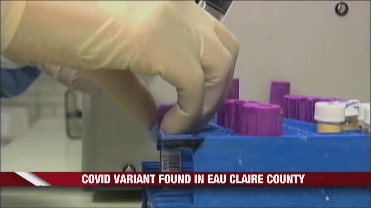 COVID-19 variant found in Eau Claire County