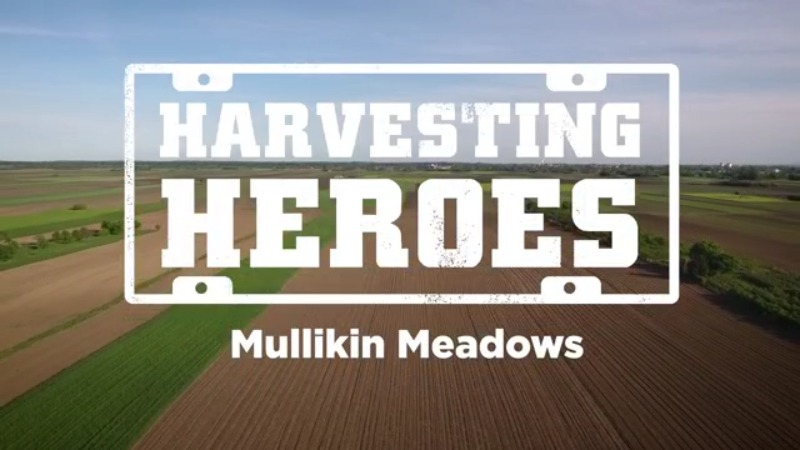Harvesting Heroes Mullikan Meadows