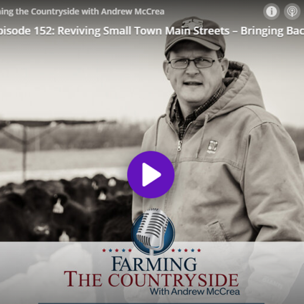 FTC Episode 152: Reviving Small Town Main Streets – Bringing Back Businesses and Life to Rural America